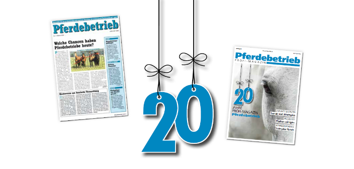 Glückwünsche ans Profi-Magazin: 20 Jahre Pferdebetrieb